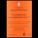 Domaine des Remizieres Cuvée « Pourquoi Pas ? » IGP Drôme